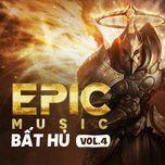 epic music bat hu (phan 4) - v.a