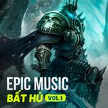 epic music bat hu (phan 1) - v.a
