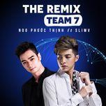 noo phuoc thinh the remix 2016 - noo phuoc thinh, dj slimv