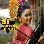 si jantung hati collection - v.a