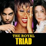 the royal triad - michael jackson, whitney houston, prince
