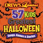drew's famous 57 kids greatest halloween songs, games & stories - drew's famous party singers