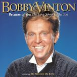 because of you - bobby vinton