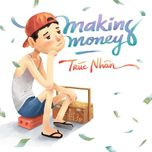 making money - truc nhan