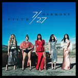 7/27 (deluxe edition) - fifth harmony