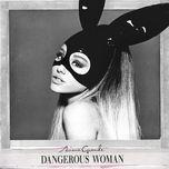 dangerous woman (deluxe edition) - ariana grande