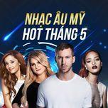 nhac au my hot thang 5 - v.a