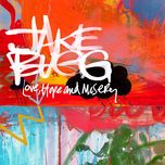 love, hope and misery (single) - jake bugg