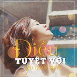 dieu tuyet voi sau nuoc mat (single) - hoang yen chibi