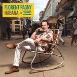 habana - florent pagny