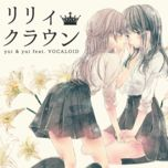 lily crown (mini album) - hatsune miku, yui