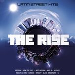 the rise latin street hits - v.a