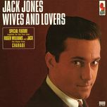 wives and lovers - jack jones