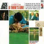 there's love & there's love & there's love - jack jones