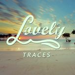 traces (single) - lovely