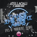 dance the night away (eyes of providence remix) (single) - atellagali, amanda renee
