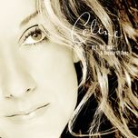 all the way...a decade of song - celine dion