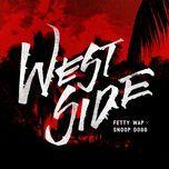westside (single) - fetty wap, snoop dogg