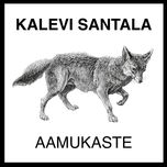 aamukaste (single) - kalevi santala