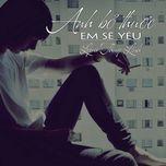 Anh Bỏ Thuốc Em Sẽ Yêu (Single)