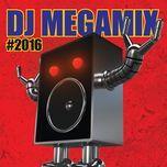 dj megamix #2016 - v.a