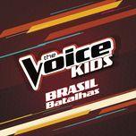 the voice kids brasil - batalhas (the voice kids brasil) - v.a