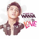 Wanna Stay In Love (Single)