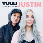 justin (single) - tuuli, daniel okas