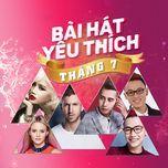 bai hat yeu thich thang 7 - v.a