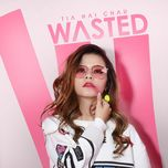 wasted (single) - tia hai chau