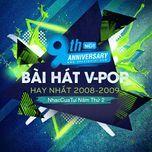 9 bai hat v-pop hay nhat 2008-2009 - nhaccuatui nam thu 2 - v.a