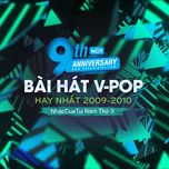 9 bai hat v-pop hay nhat 2009-2010 - nhaccuatui nam thu 3 - v.a