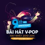 9 bai hat v-pop hay nhat 2010-2011 - nhaccuatui nam thu 4 - v.a