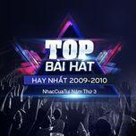 top bai hat hay nhat 2009-2010 - nhaccuatui nam thu 3 - v.a