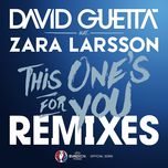 this one's for you (official song uefa euro 2016) (remixes ep) - david guetta, zara larsson