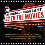 go to the movies (theme from the magnificent seven) - the 50 guitars of tommy garrett