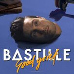 good grief (single) - bastille