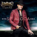 Se Aloca (Single) - Jovanko Ibarra