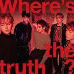 where's the truth? - f.t. island