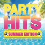 party hits summer 2016 - v.a