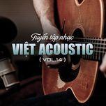 tuyen tap nhac viet acoustic (vol.14) - v.a