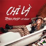 chi la (single) - trang phap