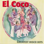 greatest disco hits - el coco