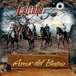 Amor Del Bueno (Single) - Calibre 50