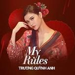my rules (single) - truong quynh anh