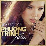 i need you (single) - phuong trinh jolie