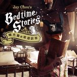 jay chou's bedtime stories - jay chou (chau kiet luan)