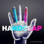 handclap (remixes pt. 1) (ep) - fitz and the tantrums