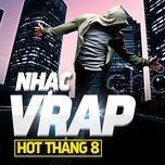 nhac v-rap hot thang 8 - v.a