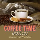 coffee time vol. 23 - wonderful workday - v.a